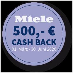 MIELE 500,- € CASHBACK Aktion